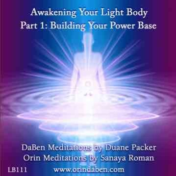 Awakening Your Light Body - Orin-DaBen