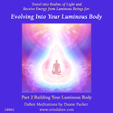 NEW Luminous Body and Self-Exciting Classes